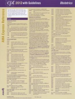 CPT 2012 Express Reference Coding Card: Obstetrics