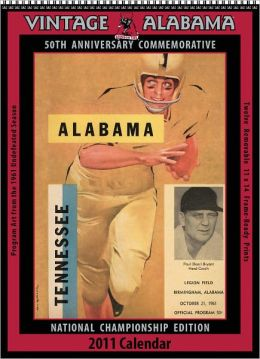 2011 Alabama Crimson Tide Vintage Football Wall Calendar