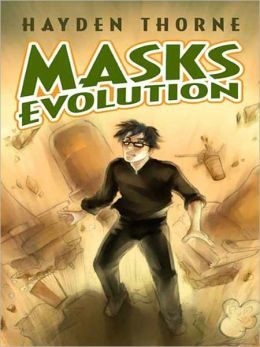 Evolution (Hayden Thorne's Masks Series)