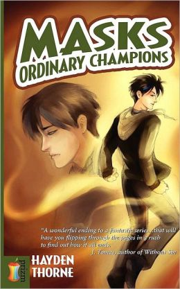 Ordinary Champions (Hayden Thorne's Masks Series)