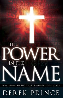 Power in the Name: Revealing the God Who Provides and Heals