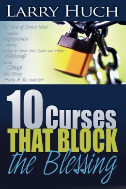 10 Curses That Block The Blessing