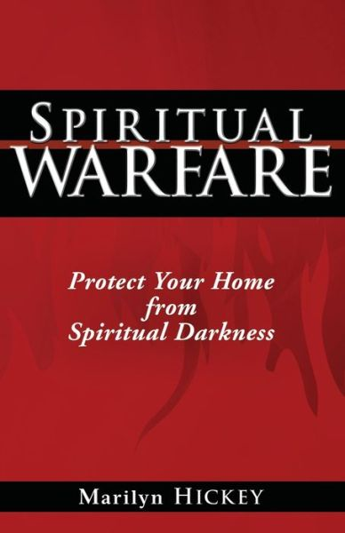 Spiritual Warfare: Protect Your Home from Spiritual Darkness
