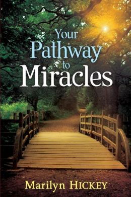 Your Pathyway to Miracles