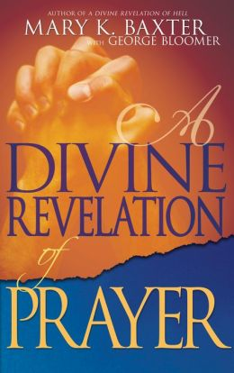 Divine Revelation Of Prayer