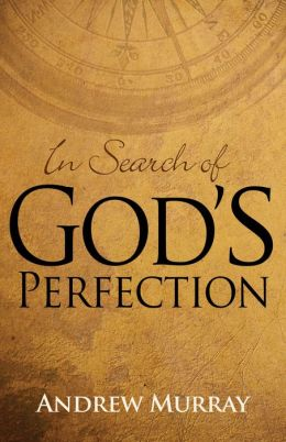 In Search of God's Perfection