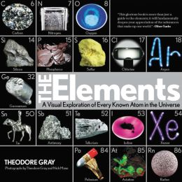 The Elements: A Visual Exploration of Every Known Atom in the Universe (B&N Exclusive Deluxe Edition with DVD)