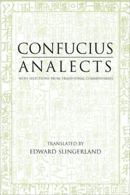 Analects: With Selections from Traditional Commentaries