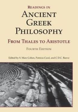 READINGS ANCIENT GREEK PHILOSOPHY, 4/ED
