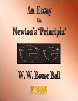 An Essay on Newton's 'Principia'