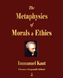 The Metaphysics Of Morals And Ethics