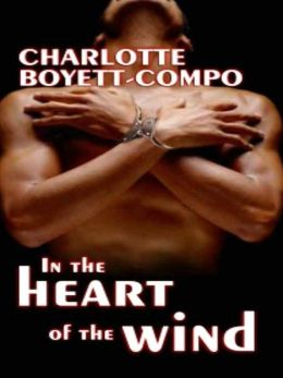 In the Heart of the Wind (WindTorn Series #2)