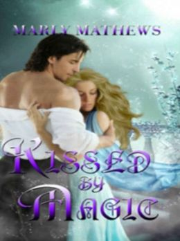 The Silverlight Legacy Book One: Kissed by Magic