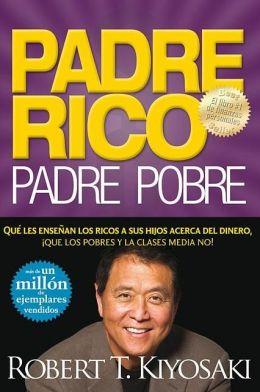 Padre rico, padre pobre (Rich Dad, Poor Dad)