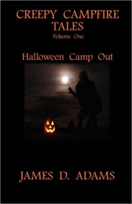 Creepy Campfire Tales: Halloween Campout
