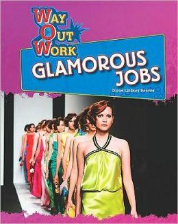 Glamorous Jobs