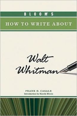 Bloom's How to Write about Walt Whitman