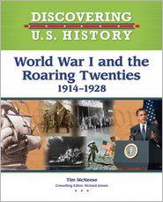 World War I and the Roaring Twenties 1914-1928