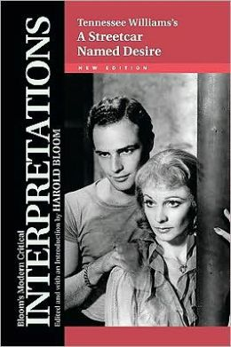 Streetcar Named Desire - Tennessee Williams, New Edition