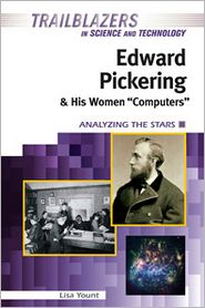 Edward Pickering and His Women Computers
