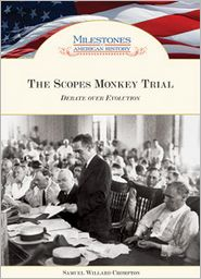 The Scopes Monkey Trial: Debate over Evolution