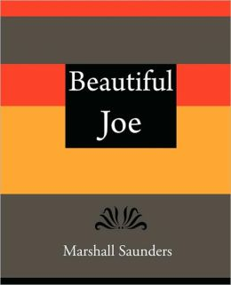 Beautiful Joe - Marshall Saunders