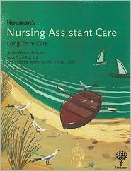 Hartman's Nursing Assistant Care: Long-Term Care, 2nd Edition