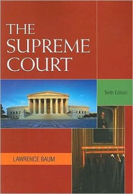 The Supreme Court, 10th Edition
