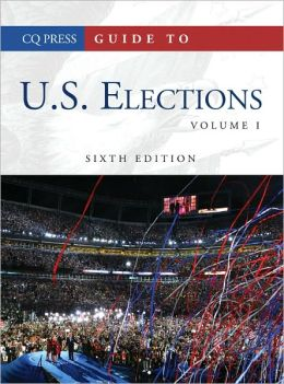 Guide to U.S. Elections, 6th Edition Set