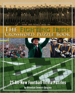 Fighting Irish Crossword Puzzle Book: 25 All-New Football Trivia Puzzles
