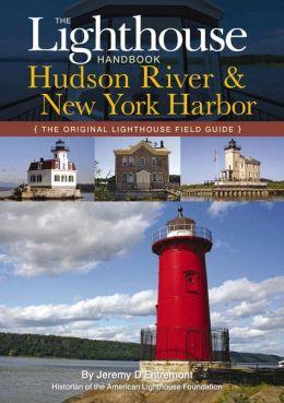 The Lighthouse Handbook: The Hudson River