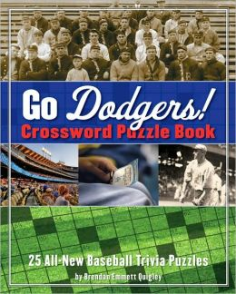 Go Dodgers! Crossword Puzzle Book