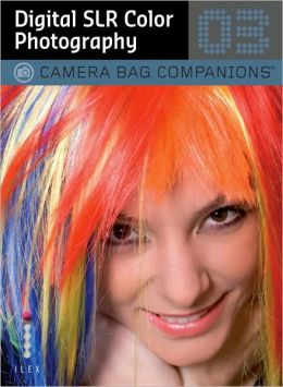Digital SLR Color Photography