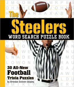 The Steelers Word Search Puzzle Book: 30 All New Football Trivia Puzzles