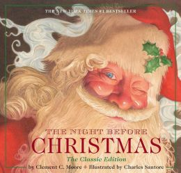 The Night Before Christmas: The Classic Edition, The New York Times Bestseller