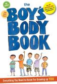 Book Cover Image. Title: The Boys Body Book:  Everything You Need to Know for Growing Up YOU, Author: Kelli Dunham