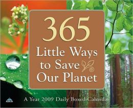 2009 365 Little Ways to Save Our Planet Daily Box Calendar