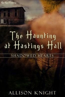 The Haunting At Hastings Hall