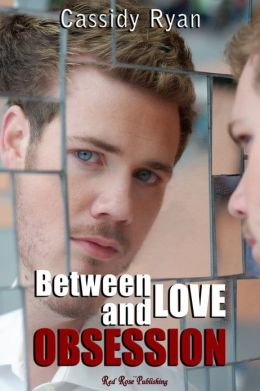 Between Love and Obsession