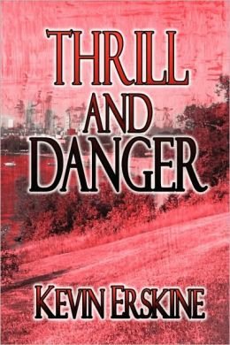 Thrill And Danger