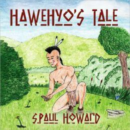 Hawehyo's Tale