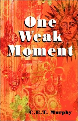 One Weak Moment