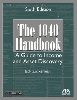 The 1040 Handbook, Fifth Edition: A Guide to Income and Asset Discovery