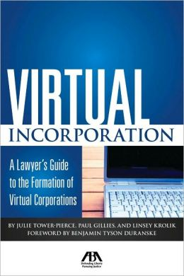 Virtual Incorporation: A Lawyer's Guide to the Formation of Virtual Corporations