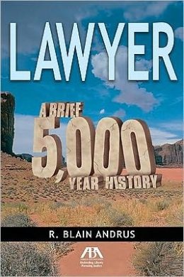 Lawyer: A Brief 5,000 Year History