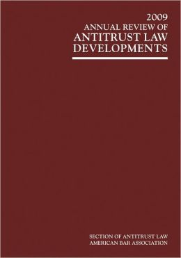 Annual Review of Antitrust Law Developments