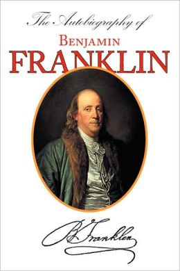 The Autobiography of Benjamin Franklin (With Introduction & Notes - Manor Classics)
