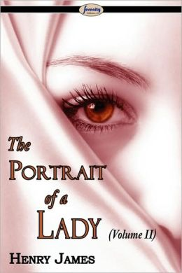 The Portrait Of A Lady (Volume Ii)