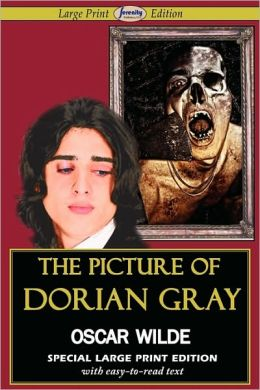 The Picture Of Dorian Gray (Large Print Edition)