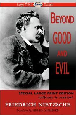 Beyond Good And Evil (Large Print Edition)